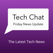 Tech Chat with David Cannon\'s Friday News Update